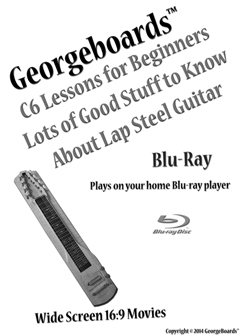 c6th On 6 Blu-ray Discs Non-Ironing Lap Steel Guitar Instructional Blu-rays georgeboards